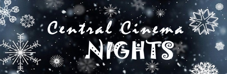 Banner with large snowflakes falling in the night sky that says Central Cinema Nights