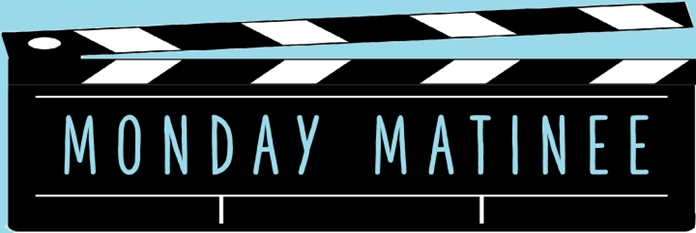 Movie clapper board saying Monday Matinee