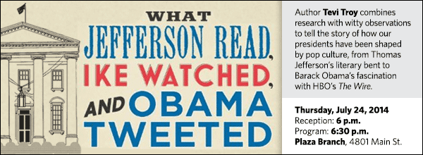 Author Tevi Troy combines research with witty observations  to tell the story of how our presidents have been shaped  by pop culture, from Thomas Jefferson's literary bent to Barack Obama's fascination with HBO's The Wire.