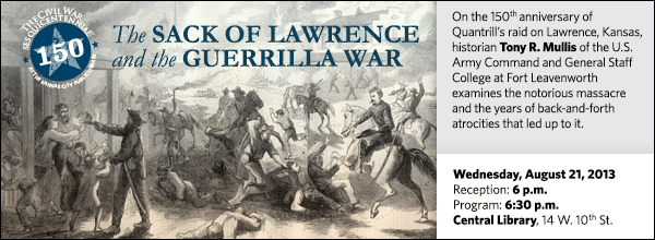 On the 150th anniversary of Quantrill's raid on Lawrence, Kansas, historian Tony R. Mullis of the U.S. Army Command and General Staff College at Fort Leavenworth examines the notorious massacre and the years of back-and-forth atrocities that led up to it.