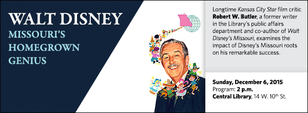 Longtime Kansas City Star film critic Robert W. Butler, a former writer in the Library's public affairs department and co-author of Walt Disney's Missouri, examines the impact of Disney's Missouri roots on his remarkable success.