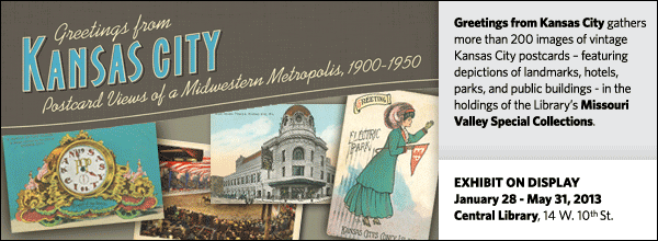 Greetings from Kansas City gathers more than 200 images of vintage Kansas City postcards – featuring depictions of landmarks, hotels, parks, and public buildings - in the holdings of the Library's Missouri Valley Special Collections.