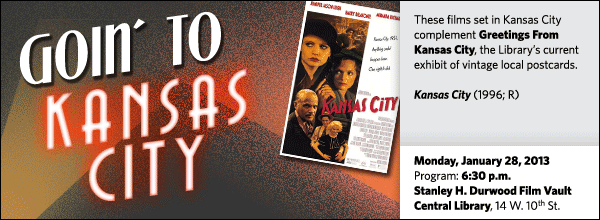 These films set in Kansas City complement Greetings From Kansas City, the Library's current exhibit of vintage local postcards.