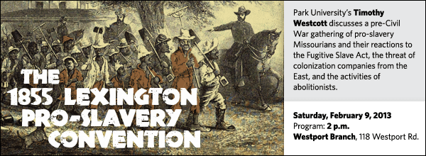 Park University's Timothy Westcott discusses a pre-Civil War gathering of pro-slavery Missourians and their reactions to the Fugitive Slave Act, the threat of colonization companies from the East, and the activities of abolitionists.