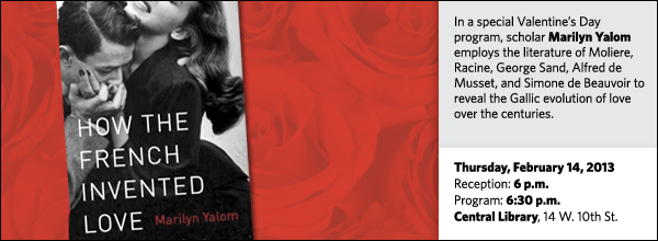In a special Valentine's Day program, scholar Marilyn Yalom employs the literature of Moliere, Racine, George Sand, Alfred de Musset, and Simone de Beauvoir to reveal the Gallic evolution of love over the centuries.