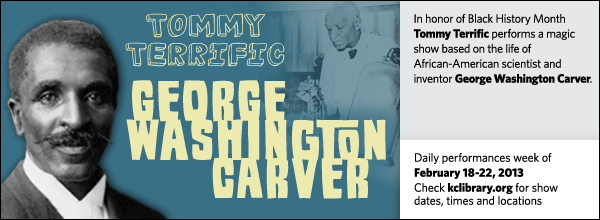 In honor of Black History Month Tommy Terrific performs a magic show based on the life of African-American scientist and inventor George Washington Carver.