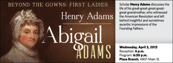 Scholar Henry Adams discusses the life of his  great-great-great-great-great grandmother, who witnessed the American Revolution and left behind insightful  and sometimes ascerbic impressions of the Founding Fathers.