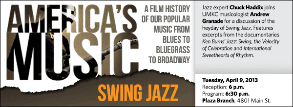 Jazz expert Chuck Haddix joins UMKC musicologist Andrew Granade for a discussion of the heyday of Swing Jazz. Features excerpts from the documentaries  Ken Burns' Jazz: Swing, the Velocity of Celebration and International Sweethearts of Rhythm.