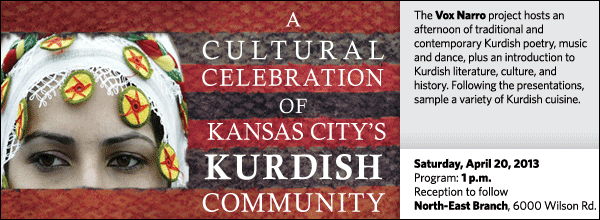 The Vox Narro project hosts an afternoon of traditional and contemporary Kurdish poetry, music and dance, plus an introduction to Kurdish literature, culture, and history. Following the presentations, sample a variety of Kurdish cuisine.
