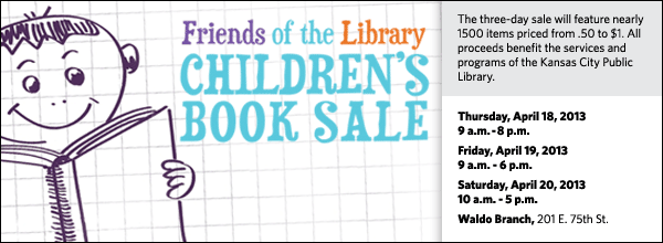 The three-day sale will feature nearly 1500 items priced from .50 to $1. All proceeds benefit the services and programs of the Kansas City Public Library.