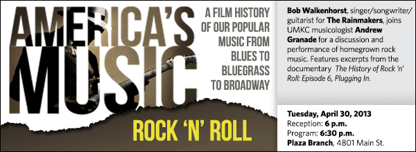 Bob Walkenhorst, singer/songwriter/ guitarist for The Rainmakers, joins UMKC musicologist Andrew Granade for a discussion and performance of homegrown rock music. Features excerpts from the documentary  The History of Rock 'n' Roll: Episode 6, Plugging In.