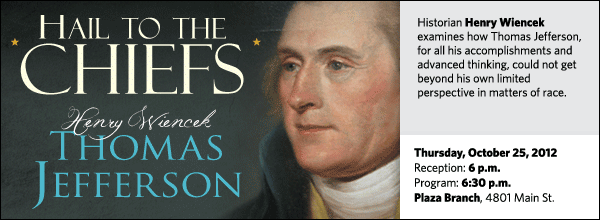 Historian Henry Wiencek examines how Thomas Jefferson, for all his accomplishments and advanced thinking, could not get beyond his own limited perspective in matters of race.