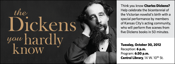 Think you know Charles Dickens? Help celebrate the bicentennial of the Victorian novelist's birth with a special performance by members of Kansas City's acting community, who will perform five scenes from five Dickens books in 50 minutes.
