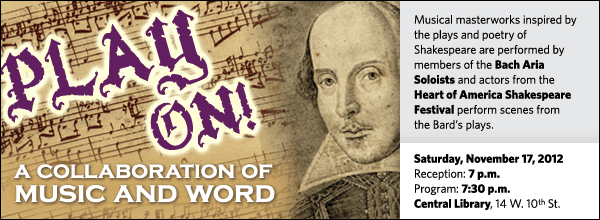 Musical masterworks inspired by the plays and poetry of Shakespeare are performed by members of the Bach Aria Soloists and actors from the Heart of America Shakespeare Festival perform scenes from the Bard's plays.