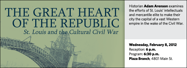 Historian Adam Arenson examines the efforts of St. Louis' intellectuals and mercantile elite to make their city the capital of a vast Western empire in the wake of the Civil War.