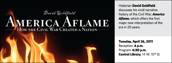Historian David Goldfield discusses his vivid narrative history of the Civil War, America Aflame, which offers the first major new interpretation of the era in 20 years.