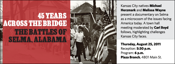 Kansas City natives Michael Herzmark and Melissa Wayne present a documentary on Selma as a microcosm of the issues facing America today. A town hall meeting moderated by Carl Boyd follows, highlighting challenges Kansas City faces.