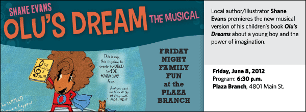 Local author/illustrator Shane Evans premieres the new musical version of his children's book Olu's Dream about a young boy and the power of imagination.