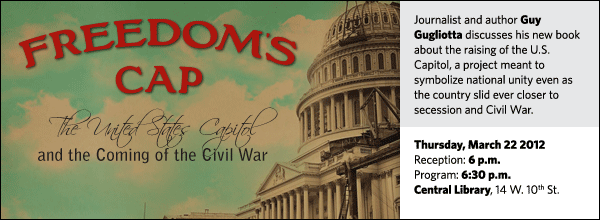 Journalist and author Guy Gugliotta discusses his new book about the raising of the U.S. Capitol, a project meant to symbolize national unity even as the country slid ever closer to secession and Civil War.