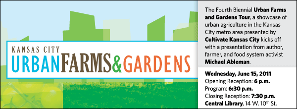 The Fourth Biennial Urban Farms and Gardens Tour, a showcase of urban agriculture in the Kansas City metro area presented by Cultivate Kansas City kicks off with a presentation from author, farmer, and food system activist Michael Ableman.