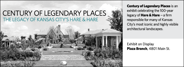 Century of Legendary Places is an exhibit celebrating the 100-year legacy of Hare & Hare -- a firm responsible for many of Kansas City's most iconic and highly visible architectural landscapes.