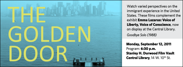 Watch varied perspectives on the immigrant experience in the United States. These films complement the exhibit Emma Lazarus: Voice of Liberty, Voice of Conscience, now on display at the Central Library.