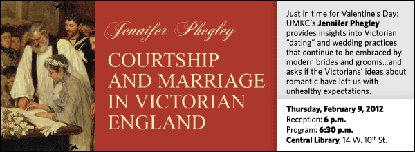 "Just in time for Valentine's Day: UMKC's Jennifer Phegley provides insights into Victorian ""dating"" and wedding practices that continue to be embraced by modern brides and grooms…and asks if the Victorians' ideas about romantic have left us with unhealthy expectations."