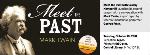 Meet the Past with Crosby Kemper III launches its second season with a conversation with Mark Twain, as portrayed by veteran Chautauqua performer George Frein.