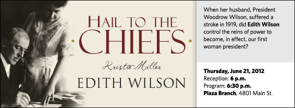When her husband, President Woodrow Wilson, suffered a stroke in 1919, did Edith Wilson control the reins of power to become, in effect, our first woman president?
