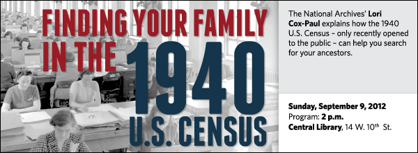 The National Archives' Lori Cox-Paul explains how the 1940 U.S. Census – only recently opened to the public – can help you search for your ancestors.