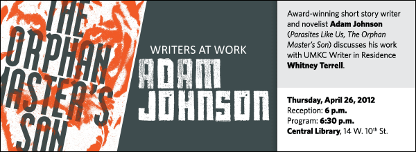 Award-winning short story writer and novelist Adam Johnson  (Parasites Like Us, The Orphan Master's Son) discusses his work with UMKC Writer in Residence Whitney Terrell.