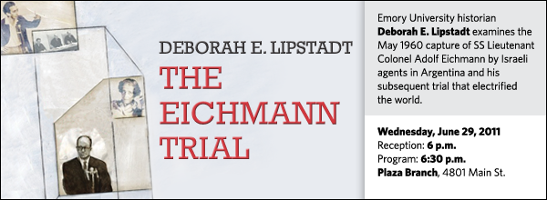 Emory University historian Deborah E. Lipstadt examines the May 1960 capture of SS Lieutenant Colonel Adolf Eichmann by Israeli agents in Argentina and his  subsequent trial that electrified  the world.
