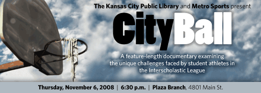 CityBall is a documentary depicting a year in the life of student athletes in the Kansas City (Missouri) School District