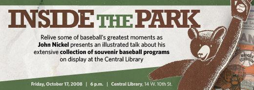 Inside the Park: An Exhibit  of Souvenir Baseball Programs