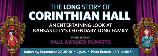 The Long Story of Corinthian Hall presented by Paul Mesner Puppets