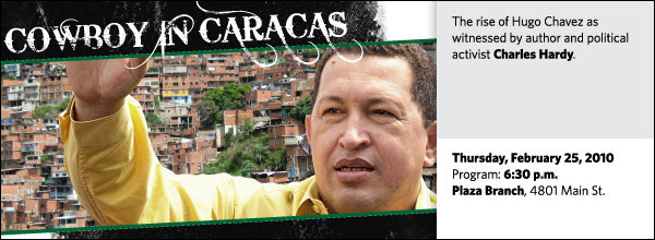 The rise of Hugo Chavez as witnessed by author and political activist Charles Hardy.