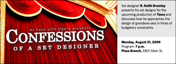Set designer R. Keith Brumley presents his set designs for the upcoming production of Tosca and discusses how he approaches the design of grandiose sets in times of budgetary constraints.