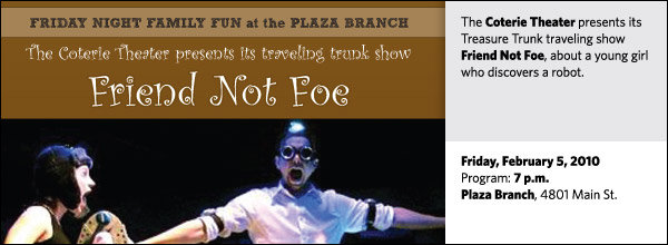 The Coterie Theater presents its Treasure Trunk traveling show Friend Not Foe, about a young girl who discovers a robot.