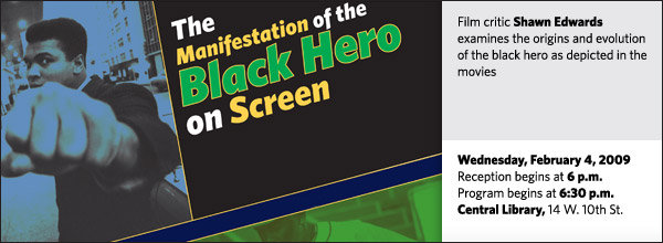 The Manifestation of the Black Hero on Screen