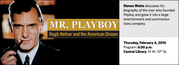 Steven Watts discusses his biography of the man who founded Playboy and grew it into a large entertainment and communications company.