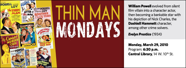 Thin Man Mondays Film Series