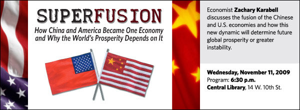 Economist Zachary Karabell discusses the fusion of the Chinese and U.S. economies and how this new dynamic will determine future global prosperity or greater instability.