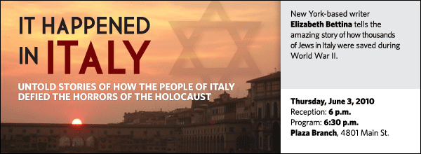 New York-based writer Elizabeth Bettina tells the  amazing story of how thousands  of Jews in Italy were saved during World War II.
