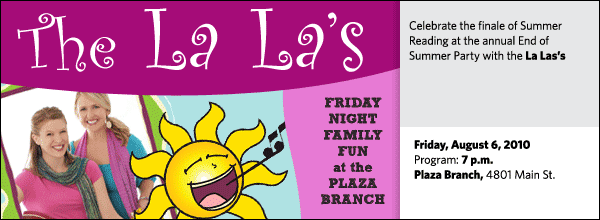Celebrate the finale of Summer Reading at the annual End of Summer Party with the La Las's