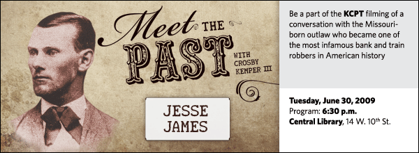 Be a part of the KCPT filming of a conversation with the Missouri-born outlaw who became one of the most infamous bank and train robbers in American history