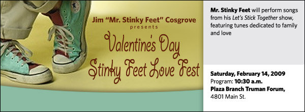 Valentine's Day Stinky Feet Love Fest