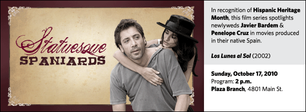In recognition of Hispanic Heritage Month, this film series spotlights newlyweds Javier Bardem & Penelope Cruz in movies produced in their native Spain.