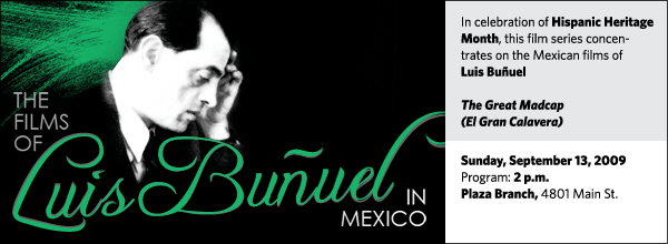 In celebration of Hispanic Heritage Month, this film series concentrates on the Mexican films of Luis Buñuel