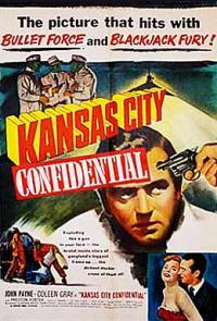 Kansas City Confidential movie poster