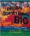 Dream Something Big book cover